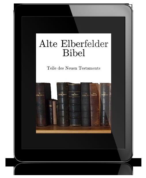 Alte Elberfelder Bibel