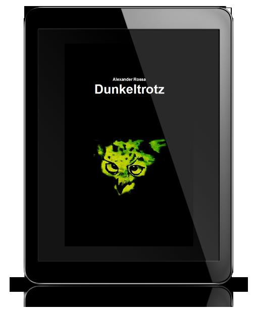 Dunkeltrotz