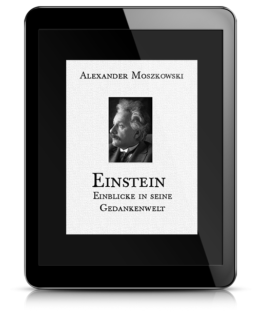 Einstein - Einblicke in seine Gedankenwelt