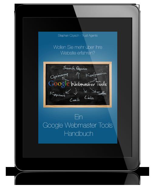 Ein Google Webmaster Tools Handbuch