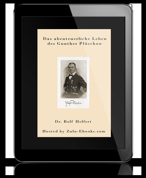 Das abenteuerliche Leben des Gunther Plüschow
