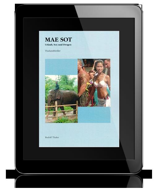Mae Sot - Urlaub Sex und Drogen