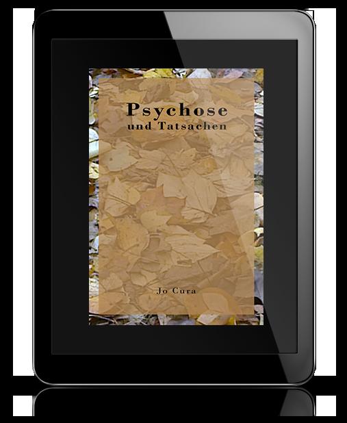 Psychose und Tatsachen