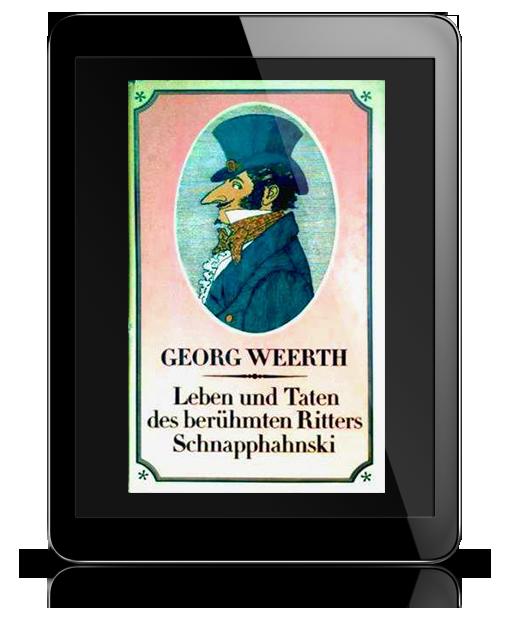 Leben und Taten des berühmten Ritters Schnapphahnski