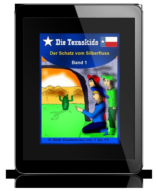 Texaskids B 1: Der Schatz vom Silberfluss