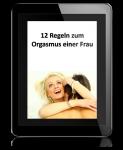 12 Regeln zum Orgasmus einer Frau