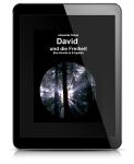 David und die Freiheit