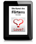 Kunst des Flirtens