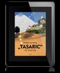 Tasaric - Der lange Weg
