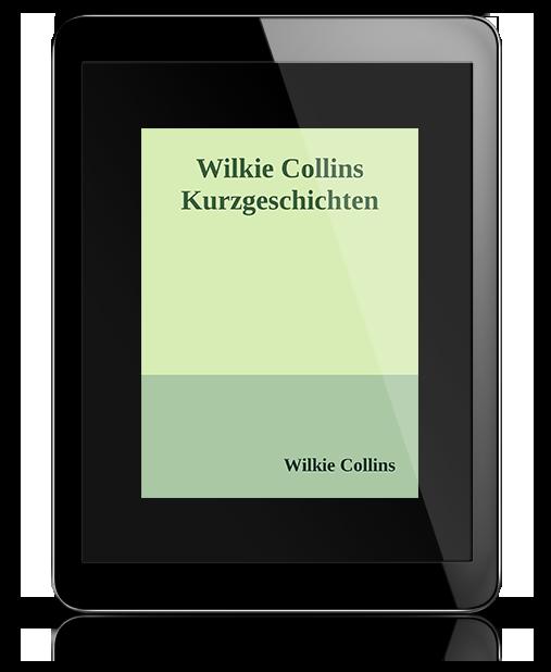 Wilkie Collins Kurzgeschichten